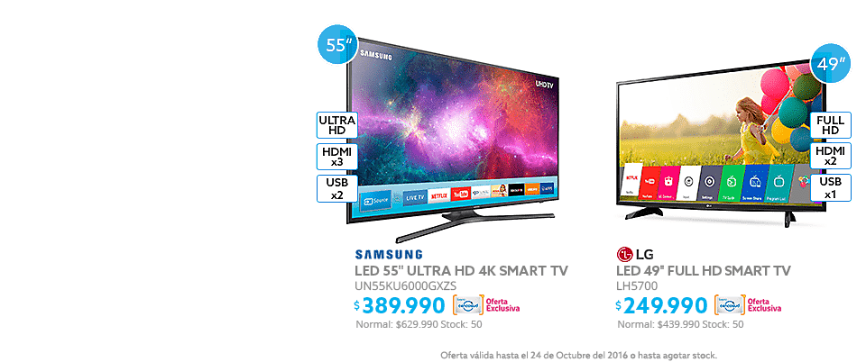 LED 55 Samsung Smart TV UltraHD 4K a $389.990 y LED 49'' LG LH5700 Smart TV Full HD a $289.990
