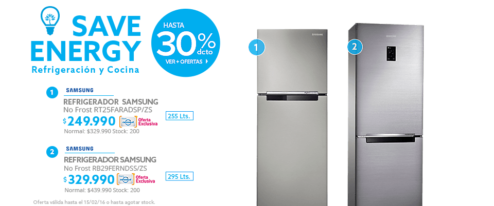 Save Energy' Refrigerador No Frost Samsung RT25FARADSP/ZS 255 Lts $249.990 y Refrigerador No Frost Samsung RB29FERNDSS/ZS 295 Lts a $329.990