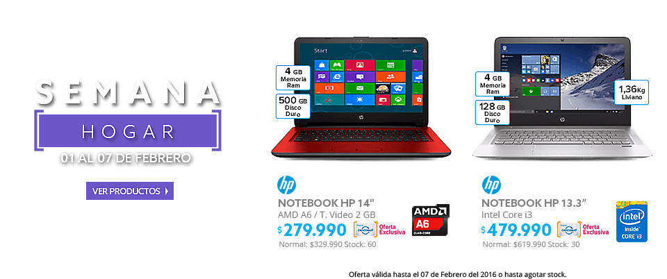 Semana Hogar, Notebook HP 14 AMD A6 4GB/500GB/ T. Video 2 GB a $279.990 y Notebook HP 13.3 Intel Core i3 4GB/128 GB a $479.990