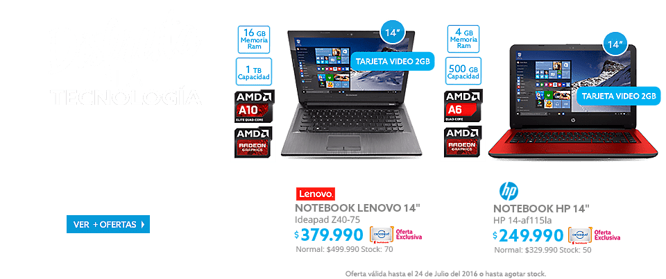 Notebook HP 14 AMD A6 4GB/500 GB/T.Video 2GB a $249.990 y Notebook Lenovo AMD A10 16GB/1TB/T.Video 2GB a $379.990